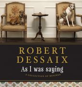 Book cover of As I Was Saying by Robert Dessaix