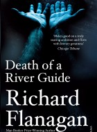 Book cover of Death of a River Guide by Richard Flanagan