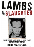 Book cover of Lambs to the Slaughter by Debi Marshall