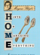 Book cover of Marjorie Bligh's Home Hints on Managing Everything by Danielle Wood