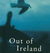 Book cover of Out of Ireland by Christopher Koch