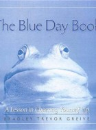 Book cover of The Blue Day Book by Bradley Trevor Greive