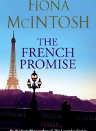 Book cover of The French Promise by Fiona McIntosh