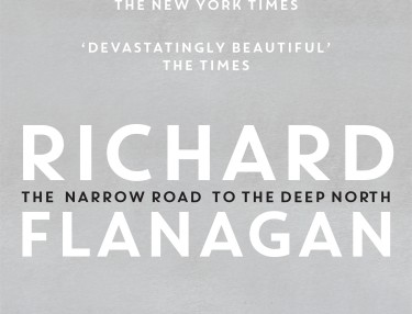 Book cover of The Narrow Road To The Deep North by Richard Flanagan