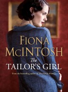 Book cover of The Tailor's Girl by Fiona McIntosh