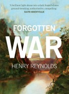Book cover of the 'Forgotten War' by Henry Reynolds