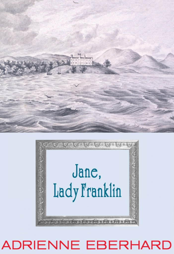 Book cover of 'Jane, Lady Franklin' by Adrienne Eberhard