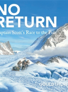 Book cover of 'No Return: Captain Scott's Race to the Pole' by Peter Gouldthorpe