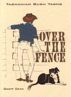 "Book cover of ""Over the Fence"" by Geoffrey Dean"