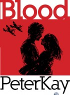 Book cover of 'Blood' by Peter Kay