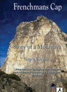 Book cover of 'Frenchmans Cap: Story of a Mountain' by Simon Kleinig