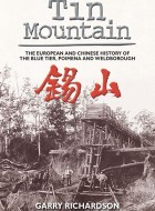 Book cover of 'Tin Mountain' by Garry Richardson