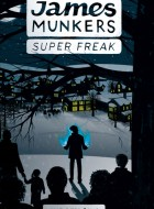 Book cover of 'James Munkers: Super Freak' by Lindsey Little
