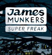 Book cover detial of 'James Munkers: Super Freak' by Lindsey Little