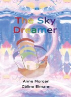 Book cover of 'The Sky Dreamer' by Anne Morgan