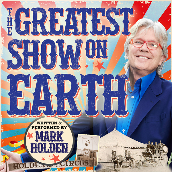 The Greatest Show on Earth at the Theatre Royal, Hobart