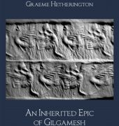 An Inherited Epic of Gilgamesh