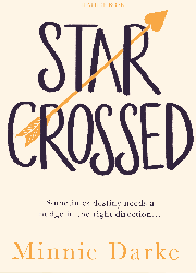 Minnie Darke - Star Crossed