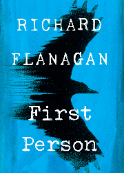 Richard Flanagan - First Person