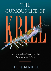 Stephen Nicol - The Curious Life of Krill